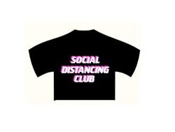 Social Distancing Club - Cropped T-Shirt